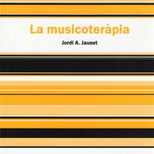 La Musicoteràpia (català)
