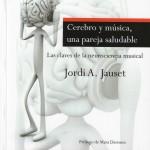 Cerebro y música, una pareja saludable