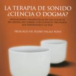 Terapia de sonido ¿Ciencia o dogma?