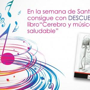 """Promoción """"Cerebro y música, una pareja saludable"""" en la semana de Santa Cecilia"""